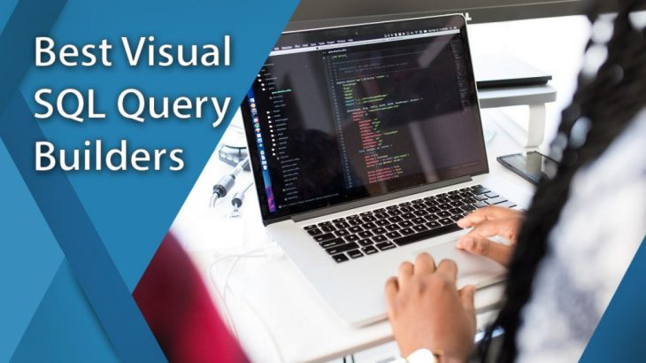top visual sql query builders