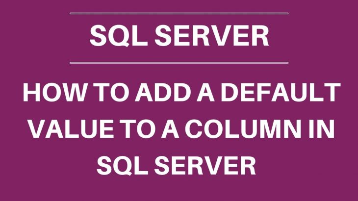 how to add default value in sql server